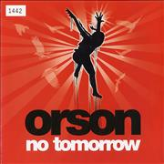 Click here for more info about 'Orson - No Tomorrow'