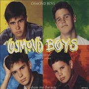 Click here for more info about 'Osmond Boys - Show Me The Way'