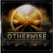 Click here for more info about 'Otherwise - Darker Side Of The Moon'