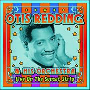 Click here for more info about 'Otis Redding - Live On The Sunset Strip'