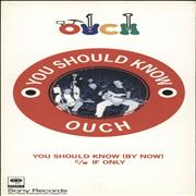Click here for more info about 'Ouch - You Should Know (By Now)'