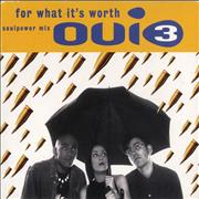 Click here for more info about 'Oui 3 - For What It's Worth'