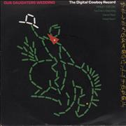 """Our Daughters Wedding The Digital Cowboy Record EP UK 7"""" vinyl"""