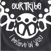 Click here for more info about 'Our Tribe - I Believe In You'