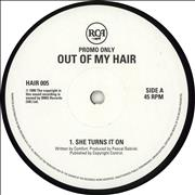 Click here for more info about 'Out Of My Hair - She Turns It On - White label'