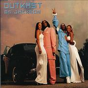 Click here for more info about 'Outkast - Ms Jackson'