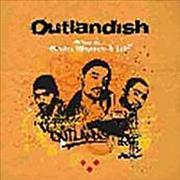 Click here for more info about 'Outlandish - Beats, Rhymes & Life'