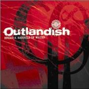 Click here for more info about 'Outlandish - Bread And Barrels Of Water'