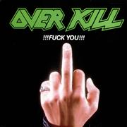 Click here for more info about 'Overkill - !!!Fuck You!!! - green titles'