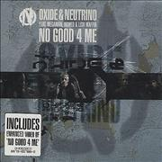 Click here for more info about 'Oxide Neutrino - No Good 4 Me'