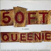 Click here for more info about 'P.J. Harvey - 50 Ft Queenie'