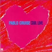 Click here for more info about 'Pablo Cruise - Cool Love'