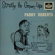 Click here for more info about 'Paddy Roberts - Strictly For Grown-Ups'