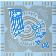 Click here for more info about 'Pam Hall - How Glad I Am'