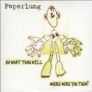 Click here for more info about 'Paperlung - Do What Thou Will / Where Were You Then?'