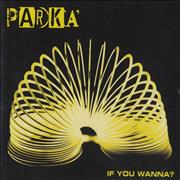 Click here for more info about 'Parka - If You Wanna?'