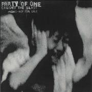 Click here for more info about 'Party Of One - Caught The Blast'