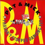 Click here for more info about 'Pat & Mick - I Haven't Stopped Dancing Yet'