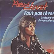 Click here for more info about 'Patrick Juvet - Faut Pas Rever'