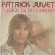 Click here for more info about 'Patrick Juvet - Toujours Du Cinema'
