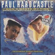 Click here for more info about 'Paul Hardcastle - Don't Waste My Time'