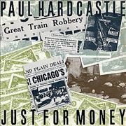 Click here for more info about 'Paul Hardcastle - Just For Money'