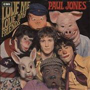 Click here for more info about 'Paul Jones - Love Me Love My Friends - 1st'