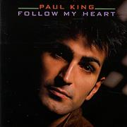 Click here for more info about 'Paul King - Follow My Heart'