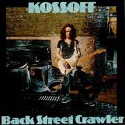Click here for more info about 'Paul Kossoff - Back Street Crawler - 1st'