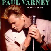 Click here for more info about 'Paul Varney - So Proud Of You'