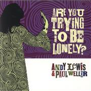 Click here for more info about 'Paul Weller - Are You Trying To Be Lonely?'