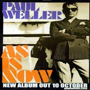 Paul Weller As Is Now UK poster Promo