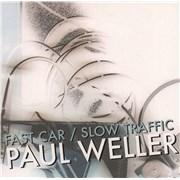 """Paul Weller Fast Car / Slow Traffic - White Vinyl UK 7"""" vinyl"""