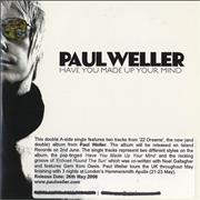 Click here for more info about 'Paul Weller - Have You Made Up Your Mind / Echoes Round The Sun'