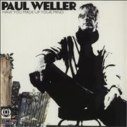 Click here for more info about 'Paul Weller - Have You Made Up Your Mind'
