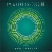 Click here for more info about 'Paul Weller - I'm Where I Should Be'