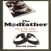 Click here for more info about 'Paul Weller - The Modfather: My Life with Paul Weller'