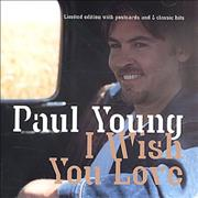 Click here for more info about 'Paul Young - I Wish You Love + Postcards'