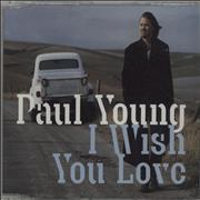 Click here for more info about 'Paul Young - I Wish You Love'
