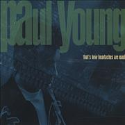 Click here for more info about 'Paul Young - That's How Heartaches Are Made'