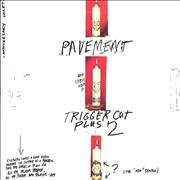 Click here for more info about 'Pavement - Trigger Cut'