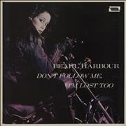 Click here for more info about 'Pearl Harbour - Don't Follow Me I'm Lost Too'