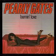 Click here for more info about 'Pearly Gates - Burnin' Love'