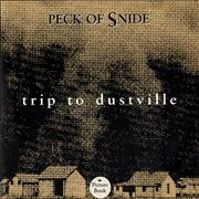 Click here for more info about 'Peck Of Snide - Trip Of Dustville'