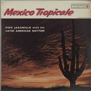 Click here for more info about 'Pepé Jaramillo - Mexico Tropicale - 1st'