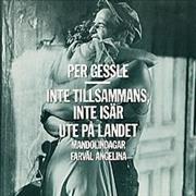 Click here for more info about 'Per Gessle - Inte Tillsammans Inte Isar'