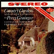Click here for more info about 'Percy Grainger - Country Gardens And Other Favorites - Living Presence Stereo'