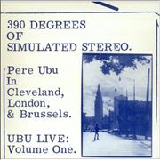 Click here for more info about 'Pere Ubu - 390 Degrees Of Simulated Stereo'