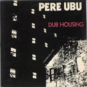 Click here for more info about 'Pere Ubu - Dub Housing - EX'
