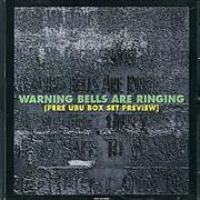 Click here for more info about 'Pere Ubu - Warning Bells Are Ringing'